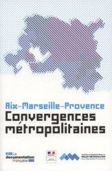Dernières parutions sur Villes témoins, Convergences métropolitaines