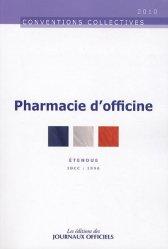 Souvent acheté avec Le conseil à l'officine dans la poche, le Convention collective pharmacie d'officine