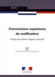 Dernières parutions sur Autres ouvrages de droit public, Commission supérieure de codification. Vingt-neuvième rapport annuel, Edition 2018