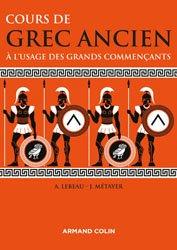 Dernières parutions sur Méthodes de langue, Cours de grec ancien à l'usage des grands commençants