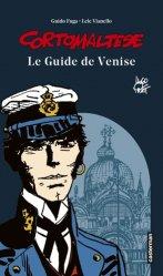 Dernières parutions sur Guides Venise, Corto Maltese. Le guide de Venise