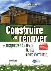 Souvent acheté avec Cabanes d'exception, le Construire ou rénover en respectant la Haute Qualité Environnementale