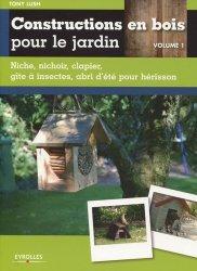 Dernières parutions sur Au jardin, Constructions en bois pour le jardin