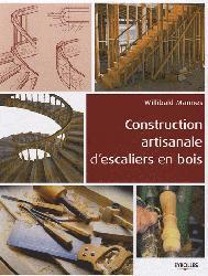 Souvent acheté avec Menuiserie du bâtiment, le Construction artisanale d'escaliers en bois