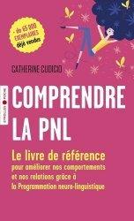 Dernières parutions dans Eyrolles Pratique, Comprendre la PNL. Le livre de référence pour améliorer nos comportements et nos relations grâce à la Programmation neuro-linguistique