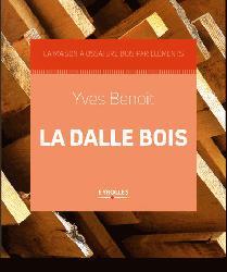 Souvent acheté avec Constructions en bois pour le jardin - Volume 2, le Construction en bois / La dalle bois