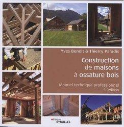 Dernières parutions sur Bâtiment, Construction de maisons à ossature bois