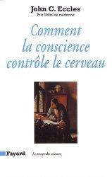 Dernières parutions dans Le temps des sciences, Comment la conscience contrôle le cerveau