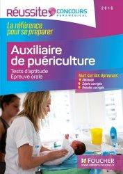 Nouvelle édition Concours Auxiliaire de Puériculture - Tests d'aptitude, épreuve orale 2016