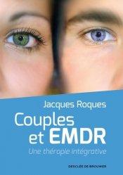 Dernières parutions sur EMDR, Couples et EMDR