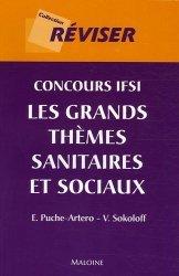 Souvent acheté avec Abrégé de culture sanitaire et sociale, le Concours IFSI Les grands thèmes sanitaires et sociaux