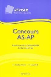 Souvent acheté avec Concours AS - AP   Pack concours : 2009 - 2010, le Concours AS AP Épreuve écrite d'admissibilité Culture générale