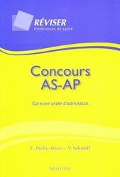 Souvent acheté avec 400 tests psychotechniques pour réussir le concours d'entrée en IFAP, le Concours AS AP Épreuve orale d'admission
