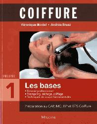 Dernières parutions sur CAP - BP Esthétique cosmétique, Coiffure - Tome 1, Les bases