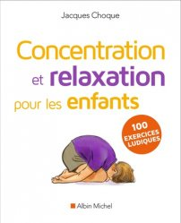 Souvent acheté avec Troubles de l'attention avec ou sans hyperactivité (TDA/H), le Concentration et relaxation pour les enfants