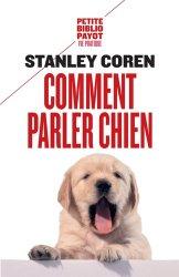 Souvent acheté avec Comportement du chien - Clinique et thérapeutique, le Comment parler chien