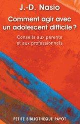 Souvent acheté avec L'adolescence en poche, le Comment agir avec un adolescent difficile