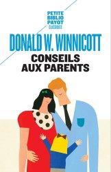 Dernières parutions sur Winnicott, Conseils aux parents