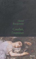 Dernières parutions dans Essais Documents, Courbet, l'outrance