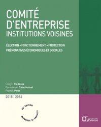 Dernières parutions dans Encyclopédie Delmas, Comité d'entreprise, institutions voisines 2015/2016. 16e édition