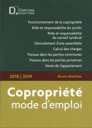 Nouvelle édition Copropriété, mode d'emploi. Edition 2018-2019