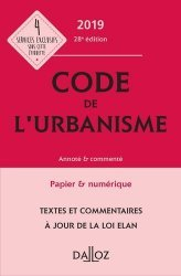 Nouvelle édition Code de l'urbanisme annoté & commenté