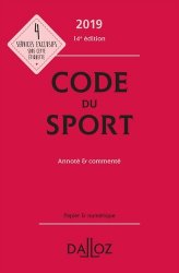 Dernières parutions sur Droit du sport, Code du sport 2019, annoté et commenté -