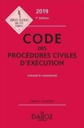 Nouvelle édition Code des procédures civiles d'exécution. Annoté et commenté, Edition 2019