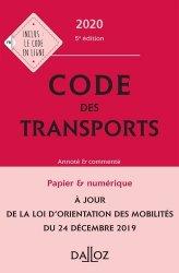 Dernières parutions dans Codes Dalloz Professionnels, Code des transports 2020, annoté et commenté