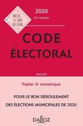 Dernières parutions sur Droit électoral, Code électoral. Annoté & commenté, Edition 2020