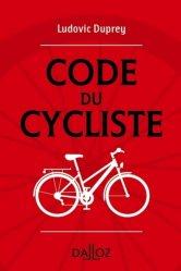Dernières parutions sur Guides pratiques, Code du cycliste