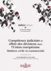 Dernières parutions sur Droit communautaire, Compétence judiciaire et effets des décisions dans l'UE. Matière civile et commerciale