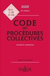Dernières parutions dans Codes Dalloz, Code des procédures collectives. Annoté & commenté, Edition 2020