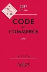 Dernières parutions sur Autres ouvrages de droit des affaires, Code de commerce. Edition 2021