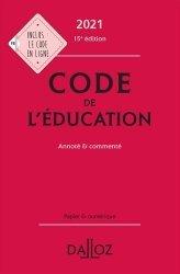 Dernières parutions sur Autres ouvrages de droit public, Code de l'éducation 2021, annoté et commenté - 15e ed.