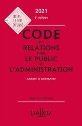 Dernières parutions dans Codes Dalloz, Code des relations entre le public et l'administration