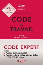Dernières parutions dans Codes Dalloz Expert, Code du travail. Annoté et commenté en ligne, Edition 2020