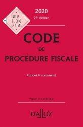 Dernières parutions sur Droit fiscal, Code de procédure fiscale. Annoté et commenté, Edition 2020