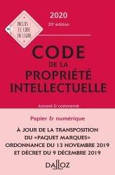 Dernières parutions sur Propriété littéraire et artistique, Code de la propriété intellectuelle. Annoté & commenté, Edition 2020