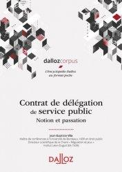 Dernières parutions sur Services publics, Contrat de délégation de service public. Notion et passation