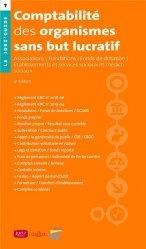 Dernières parutions sur Histoire du droit, Comptabilité des organismes sans but lucratif. Associations, fondations, fonds de dotation, Etablissements sociaux et médico-sociaux, 4e édition
