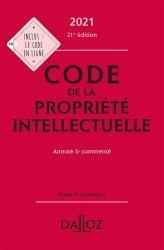 Dernières parutions sur Propriété littéraire et artistique, Code de la propriété intellectuelle