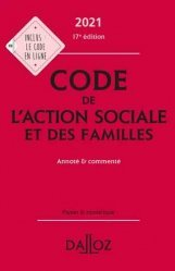 Nouvelle édition Code de l'action sociale et des familles 2021
