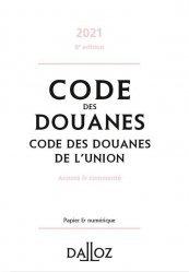 Dernières parutions dans Codes Dalloz, Code des douanes