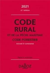 Dernières parutions sur Droit rural, Code rural et de la pêche maritime ; Code forestier