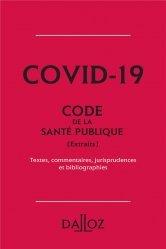 Dernières parutions sur Santé publique - Politiques de santé, Covid-19 - Extrait du Code de la santé publique