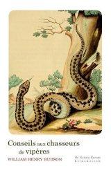 Dernières parutions dans De Natura Rerum, Conseils aux chasseurs de vipères