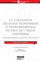 Dernières parutions sur Europe et environnement, Conciliation des enjeux économiques et environnementaux en droit de l'Union européenne