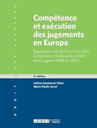 Dernières parutions dans Droit des affaires, Compétence et exécution des jugements en Europe. Matières civile et commerciale, 6e édition