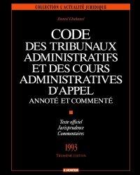 Dernières parutions dans L'actualité juridique, Code des tribunaux administratifs et des cours administratives d'appel. Annoté et commenté